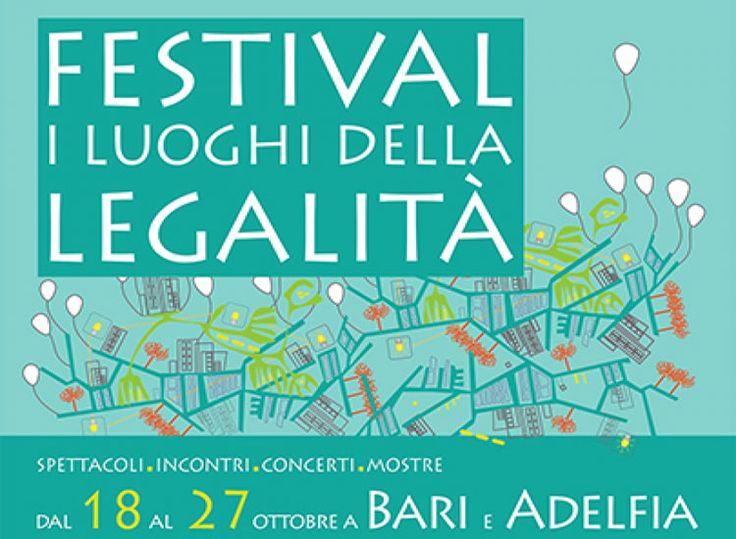 """Festival """"I Luoghi della Legalità"""" 2013 dal 18 al 27 ottobre a Bari e Adelfia http://www.pugliaglam.tv/eventi/item/804-festival-i-luoghi-della-legalit%C3%A0-2013-dal-18-al-27-ottobre-a-bari-e-adelfia"""