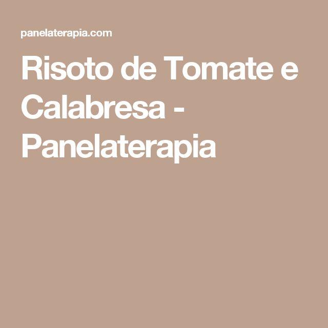 Risoto de Tomate e Calabresa - Panelaterapia