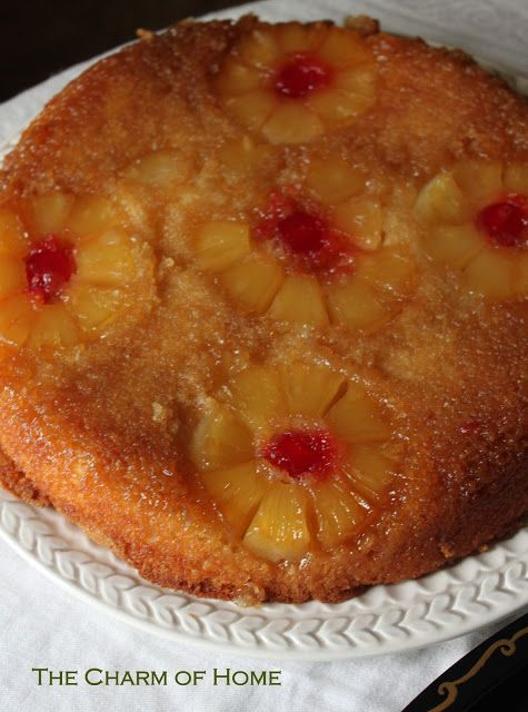The Charm of Home: Pineapple Upside Down Cake made in cast iron fry pan