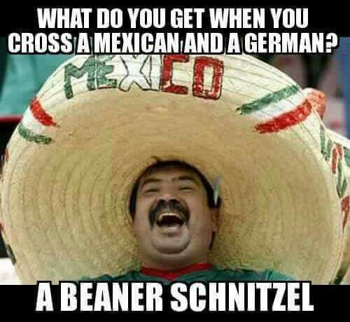 Funny Gay Mexican Meme : Beanerschnitzel random cool funny shit i like pinterest