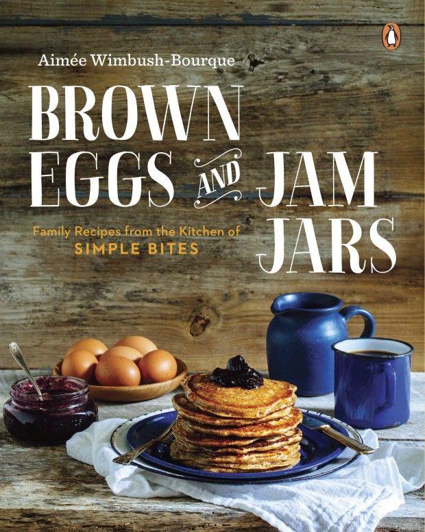 MY cookbook! Brown Eggs & Jam Jars. #cookbooks