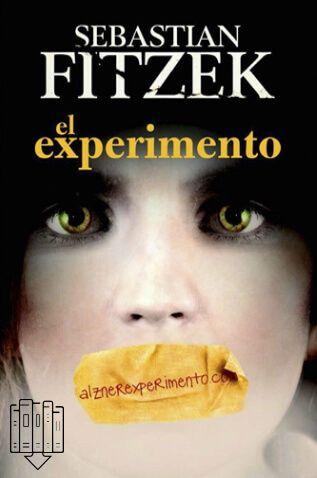 EL EXPERIMENTO Sebastian Fitzek Novela - Intriga - Suspenso En Tu Libro Gratis podrás descargar los mejores libros en formato PDF y EPUB gratis en español online y en descargar directa