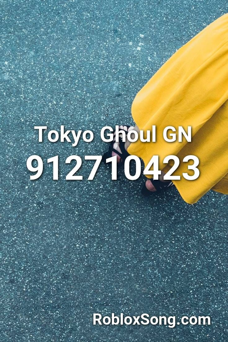 Tokyo Ghoul Gn Roblox Id Roblox Music Codes In 2020 Tokyo