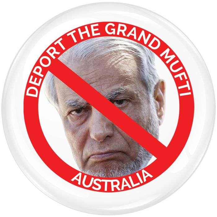 Deport the Grand Mufti Badge - 75mm