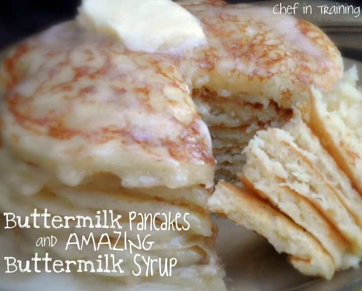 Buttermilk Pancakes with AMAZING Buttermilk Syrup - not joking these are THE BEST pancakes and syrup I've ever had!
