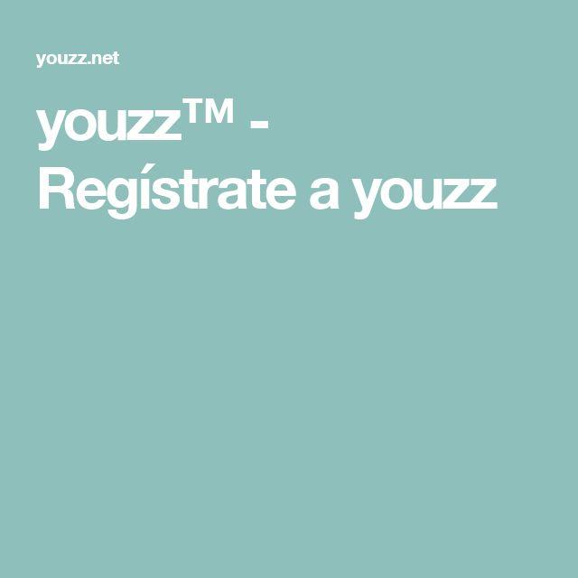 youzz™ - Regístrate a youzz
