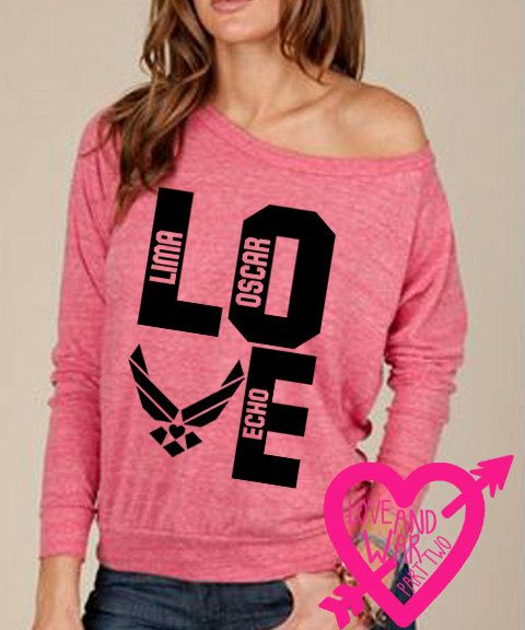 I WANT THIS!.............Air Force Love print on eco friendly slouch by Loveandwar2 on Etsy, $34.00