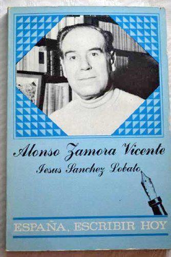 http://cataleg.ub.edu/record=b2142627~S1*cat Alonso Zamora Vicente / Jesús Sánchez Lobato (1982)