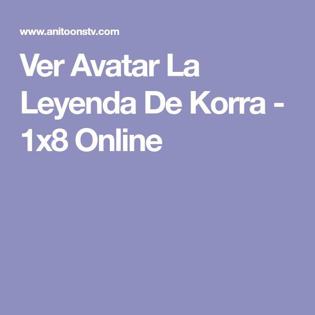 Ver Avatar La Leyenda De Korra - 1x8 Online