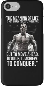 Arnold Schwarzenegger Arnie Conquer Quote iPhone 7 Cases