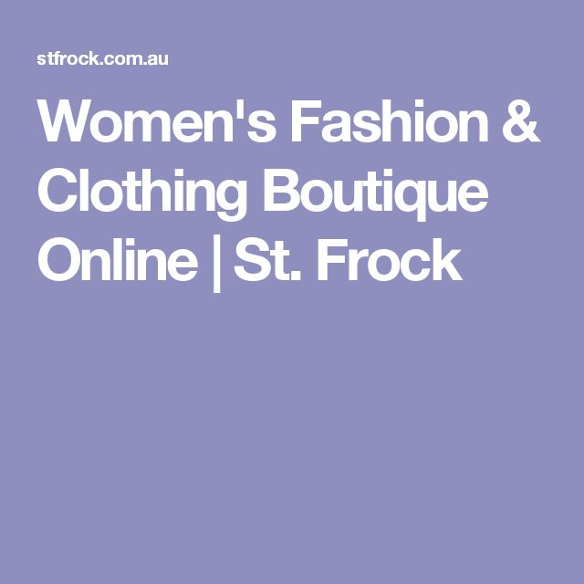 Women's Fashion & Clothing Boutique Online | St. Frock
