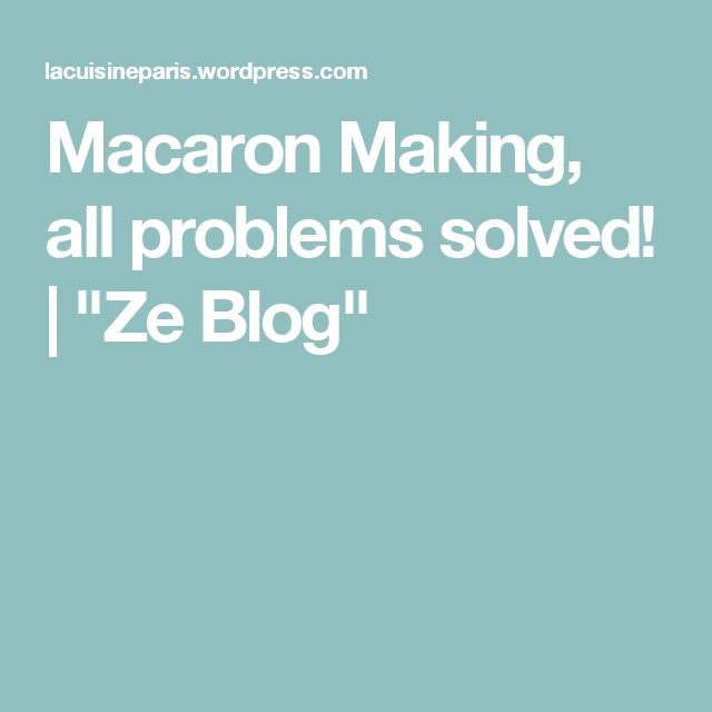 """Macaron Making, all problems solved! 