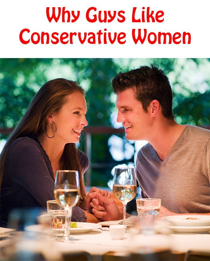 Why Guys Like Conservative Women