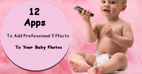 ebook that will give you some tips about 12 Apps to make your baby photos look awesome! Baby Photography.  online classes. babyphotographyclasses.com