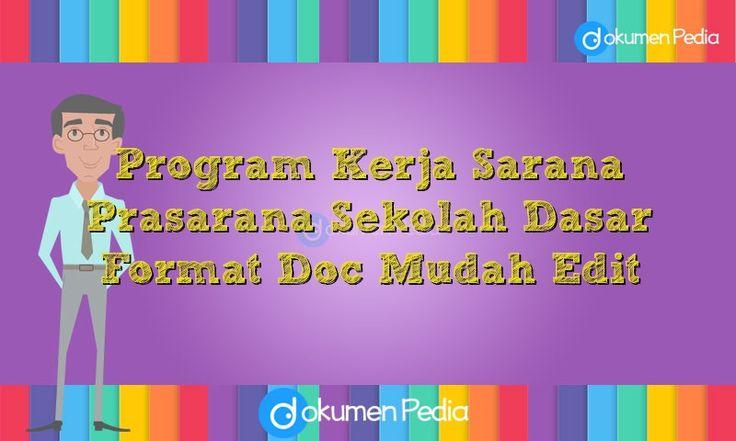 Program Kerja Sarana Prasarana Sekolah Dasar Format Doc Mudah Edit  - Download Link Program Kerja Sarana Prasarana SD :  Unduh di sini
