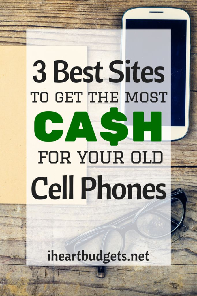 If you have an old phone lying around, you can turn it into BIG CASH using one of these 3 sites. #cellphone #electronics #budgets