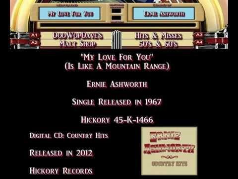 Ernie Ashworth - My Love For You (Is Like a Mountain Range)