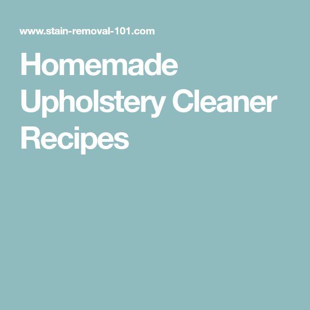 Homemade Upholstery Cleaner Recipes
