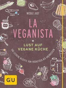 La Veganista --http://www.gu.de/buecher/kochbuecher/vegane-vegetarische-kueche/442109-la-veganista/
