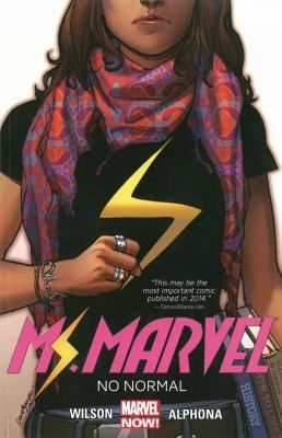 Ms. Marvel / writer, G. Willow Wilson ; artist, Adrian Alphona ; color artist Ian Herring ; letterer, Joe Caramagna / A new super hero for today: Kamala Khan, a Muslim teenage girl from Jersey City, who is trying to not let her new superpowers get her in any more trouble with her parents.