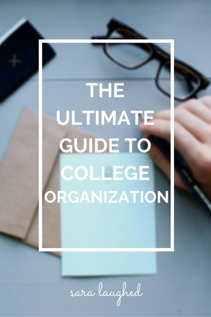 The ULTIMATE Guide to College Organization - tips from a current college student on how to get and STAY organized for college!