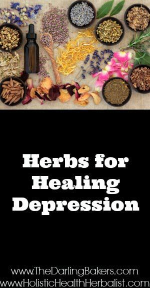 Depression- How to Find Healing with Herbs | The Darling Bakers