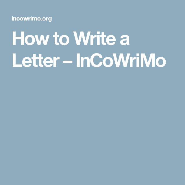 How to Write a Letter – InCoWriMo