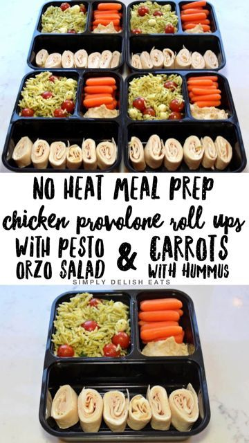 NO HEAT MEAL PREP! Chicken provolone roll ups, pesto caprese orzo pasta salad, and carrots with hummus.