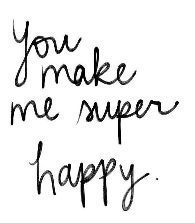 You make me SUPER happy! | You Make Me Happy Quotes | List Of Inspirational Words To Share With Your Loved Ones by DIY Ready at http://diyready.com/you-make-me-happy-quotes/