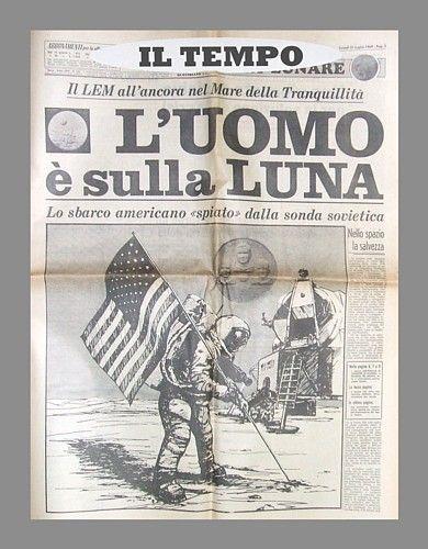 IL TEMPO del 21 luglio 1969 - L'Uomo è sulla Luna: lo sbarco americano spiato da una sonda sovietica
