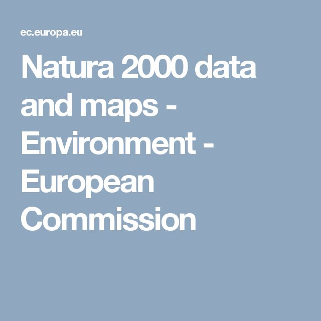 Natura 2000 data and maps - Environment - European Commission