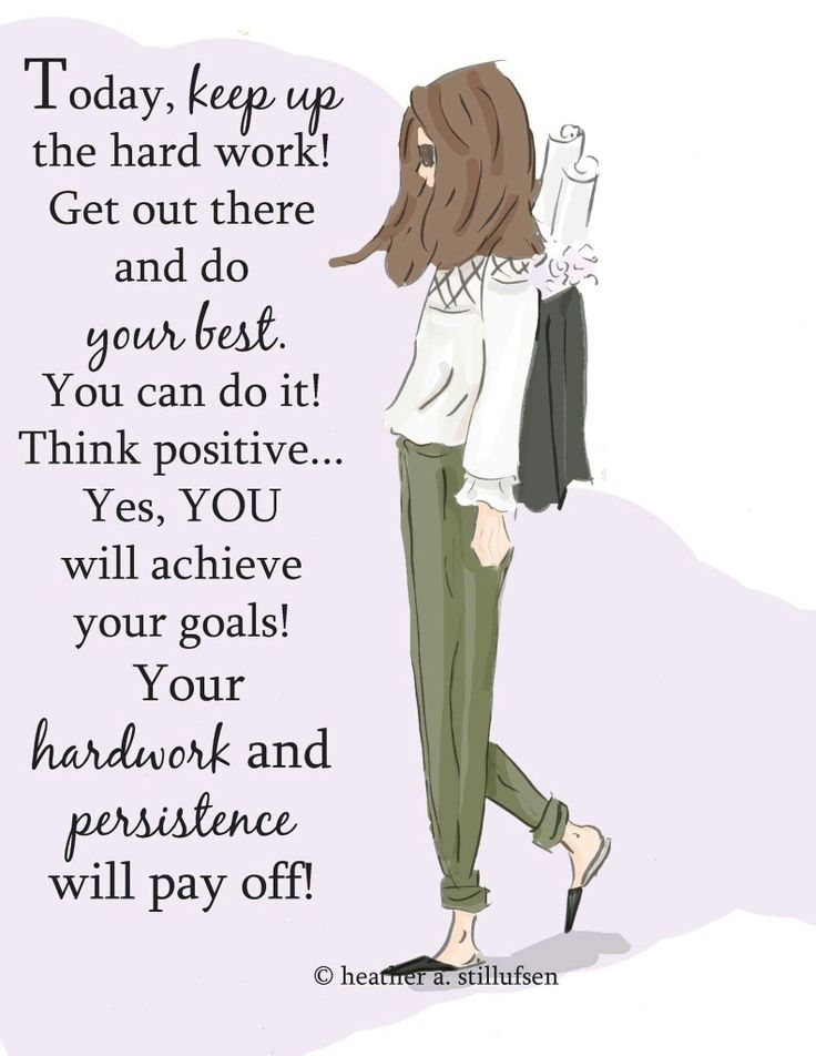 Keep up the hard work it will pay off❣