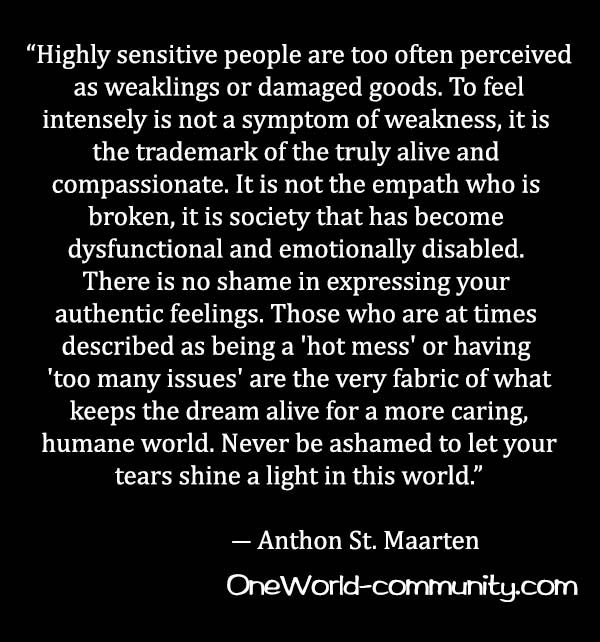 Sensitives and Empaths | Highly sensitive people are too often perceived as weaklings or ...