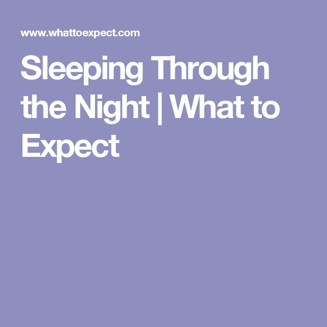 Sleeping Through the Night | What to Expect