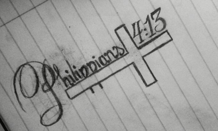 "Philippians 4:13 - ""I can do everything through him who gives me strength"""