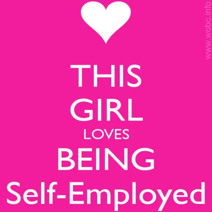 Self Employed Quotes: This Girl Loves Being Self-Employed!