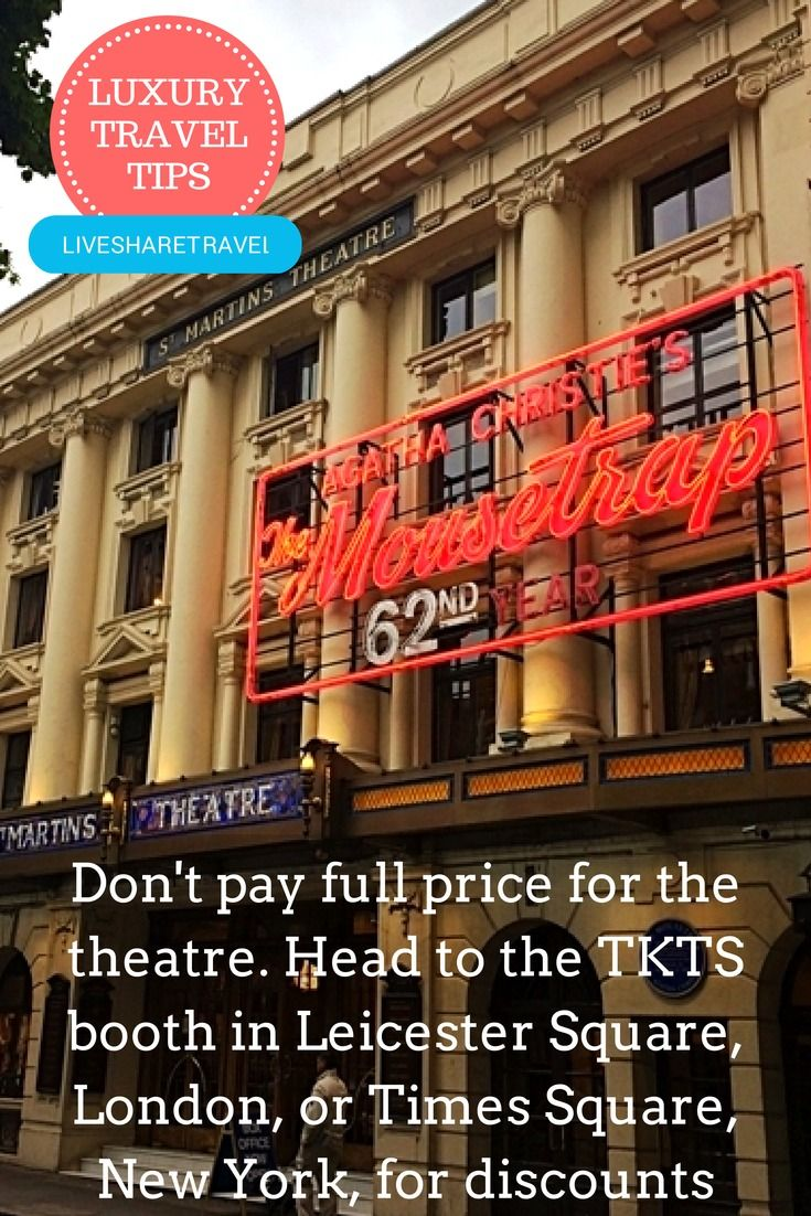 If you're planning to see a show in London or New York, before you pay top dollar, visit the TKTS ticket booth in Leicester Square (London) or Times Square (New York) - you can buy tickets for all the best shows for half price or at a heavy discount. #theatre #luxurytravel #travel #tips