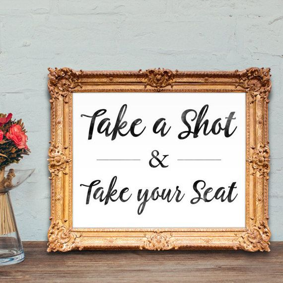 Wedding place card sign  Take a shot and take by DesignsByKhari
