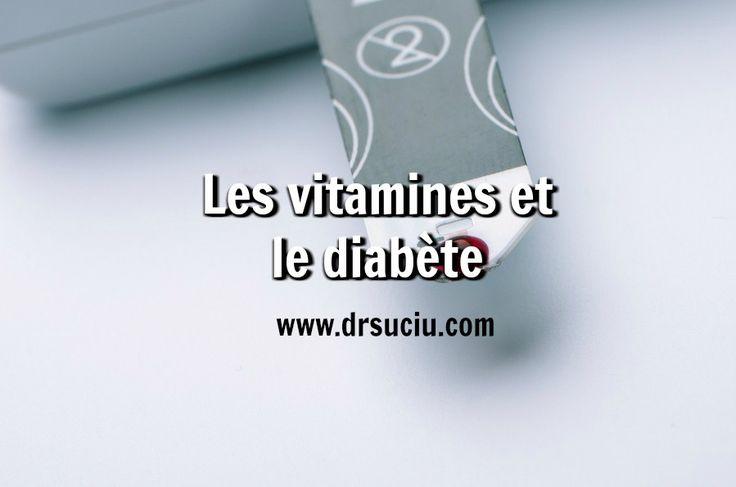 Photo drsuciu Les vitamines et le diabète