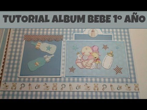 TUTORIAL ALBUM BEBE (Paso a paso) - YouTube