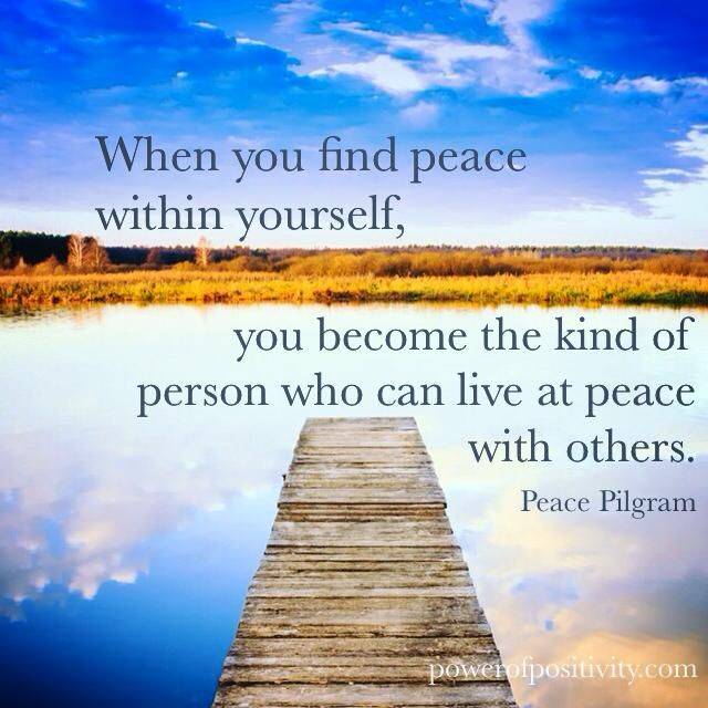 Finding Peace Within Yourself Quotes Peace Within Yourself Quotes