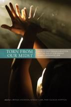 Torn from Our Midst: Voices of Grief, Healing and Action from the Missing Indigenous Women Conference, 2008 by Brenda Anderson