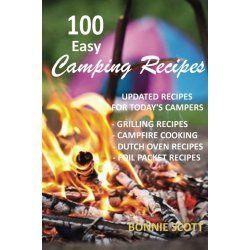 100 Easy Camping Recipes : Camping Gear