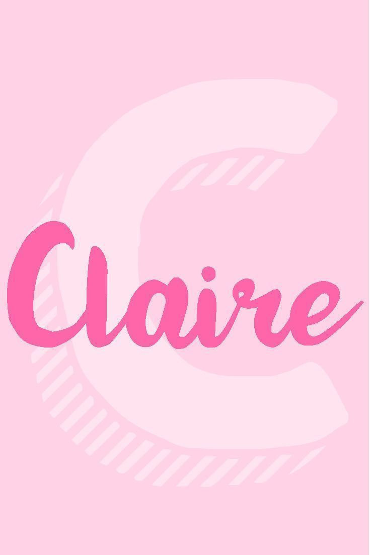 """Claire I Girl Names That Start with the Letter  """"C"""" I Nameille.com"""