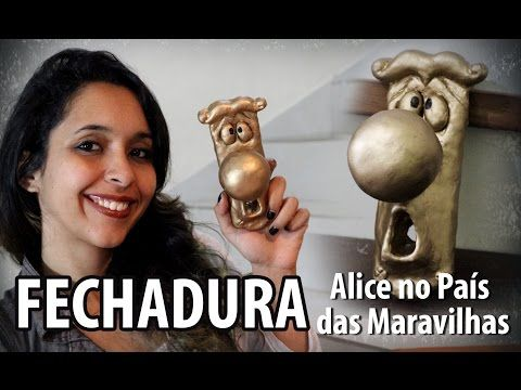 ♠ DIY: Como Fazer Maçaneta Falante de ALICE no PAÍS das MARAVILHAS | Ideias Personalizadas - DIY - YouTube