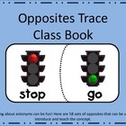 Learning about antonyms can be fun! Here are 58 sets of opposites that can be used to introduce and teach the concept. Each page has a set of opposites words that need traced. Then the student will draw and color two pictures to illustrate the words. The pictures can be posted or put into a class book. See list in my store.