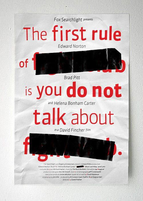 "Fight Club ""The first rule of.."" 