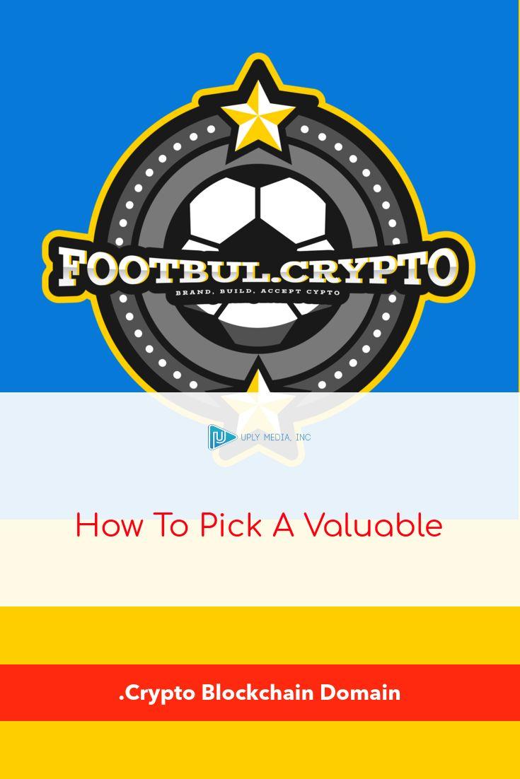 How To Pick A Valuable Dot Crypto Blockchain Domain