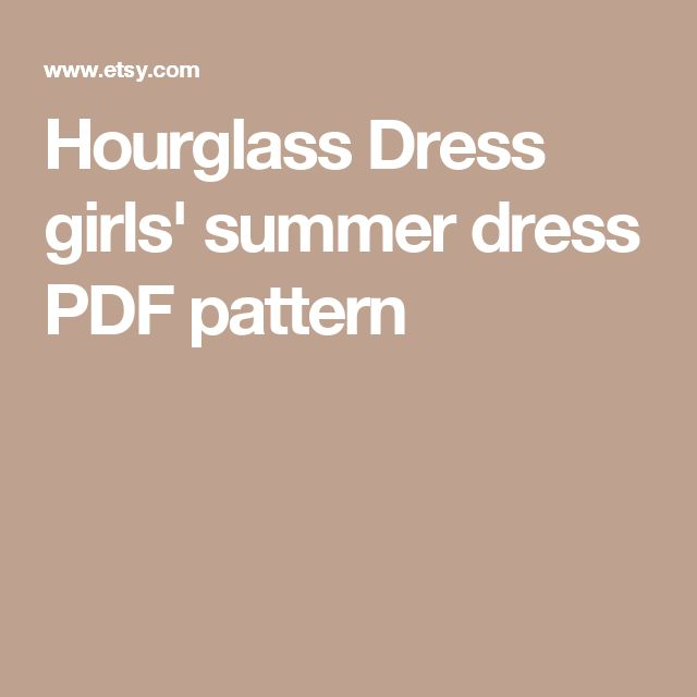 Hourglass Dress girls' summer dress PDF pattern
