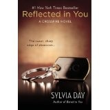 Reflected in You: A Crossfire Novel (Kindle Edition)By Sylvia Day